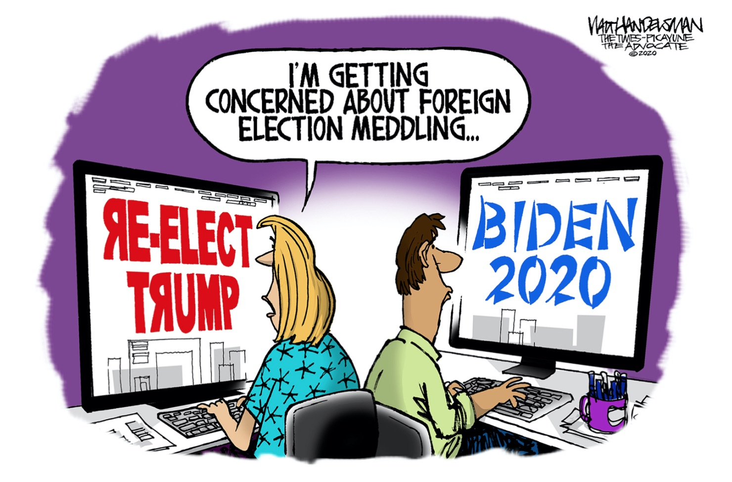 "A political cartoon that shows two people sitting back to back on computers, one screen says Re Elect Trump and the other screen says Biden 2020, one of the people seated says "" Im starting to get worried about election meddling"""